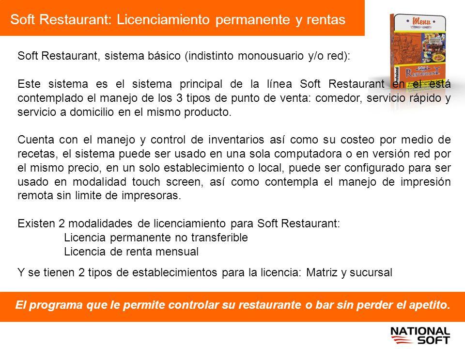 Soft Restaurant: Licenciamiento permanente y rentas