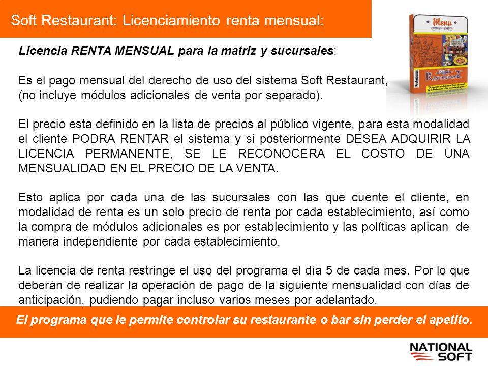 Soft Restaurant: Licenciamiento renta mensual: