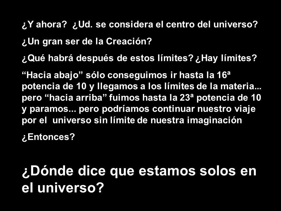 ¿Dónde dice que estamos solos en el universo