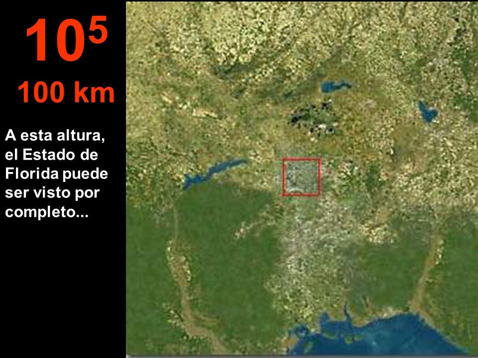 105 100 km A esta altura, el Estado de Florida puede ser visto por completo...