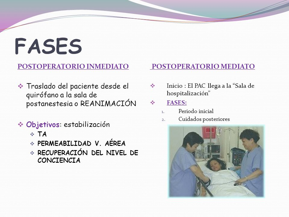 FASES POSTOPERATORIO INMEDIATO