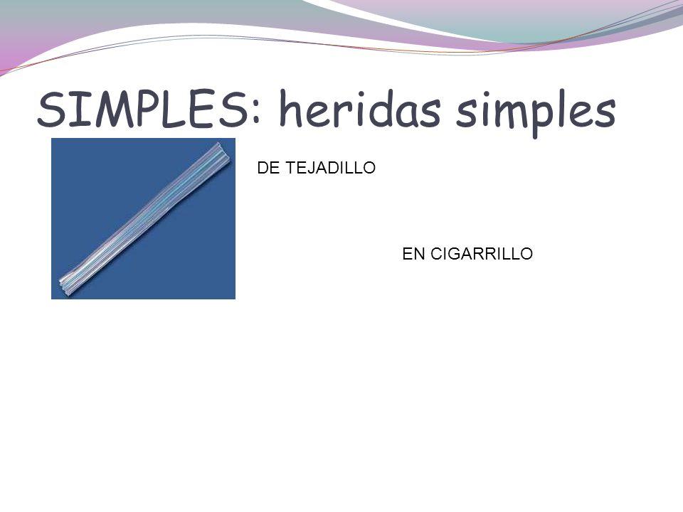 SIMPLES: heridas simples