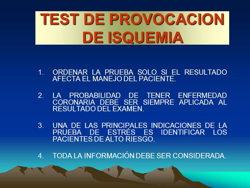 TEST DE PROVOCACION DE ISQUEMIA