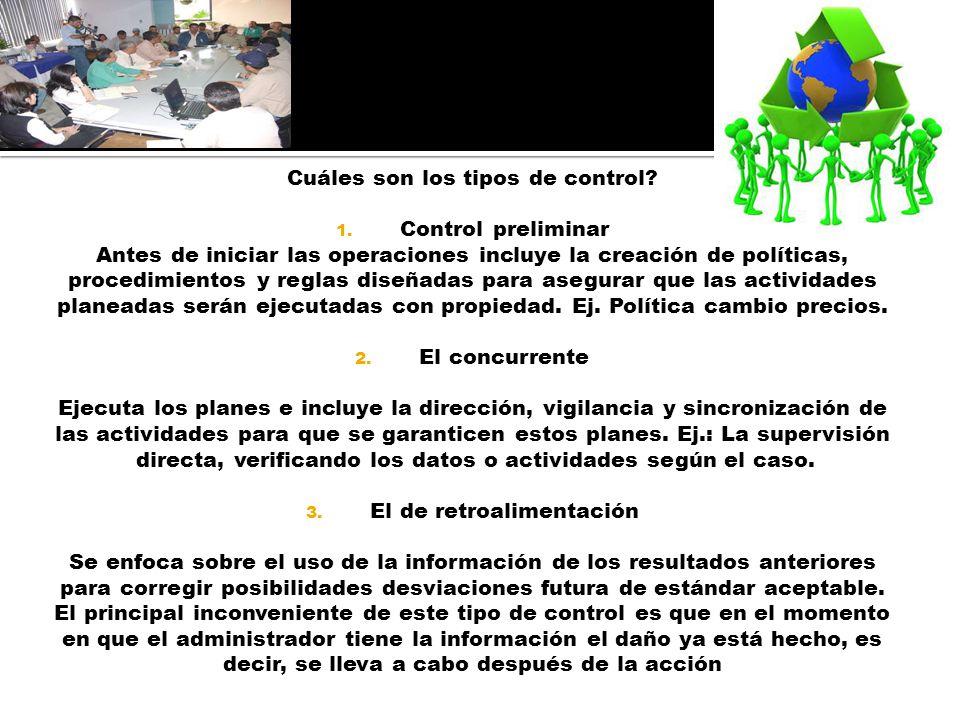Cuáles son los tipos de control Control preliminar