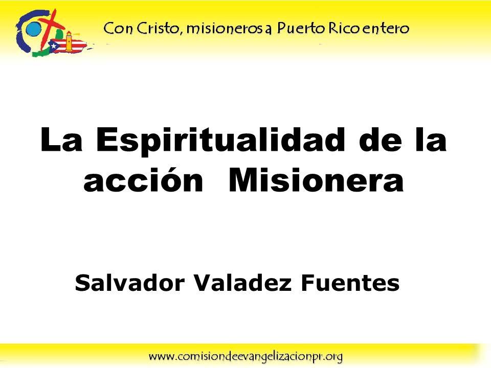 La Espiritualidad de la acción Misionera