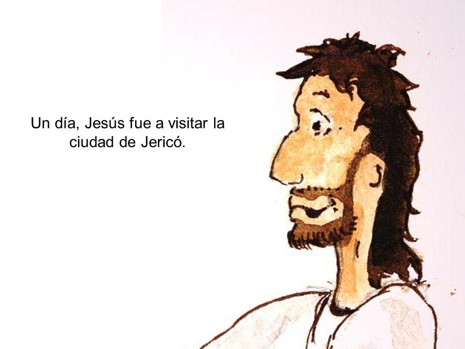 Un día, Jesús fue a visitar la ciudad de Jericó.