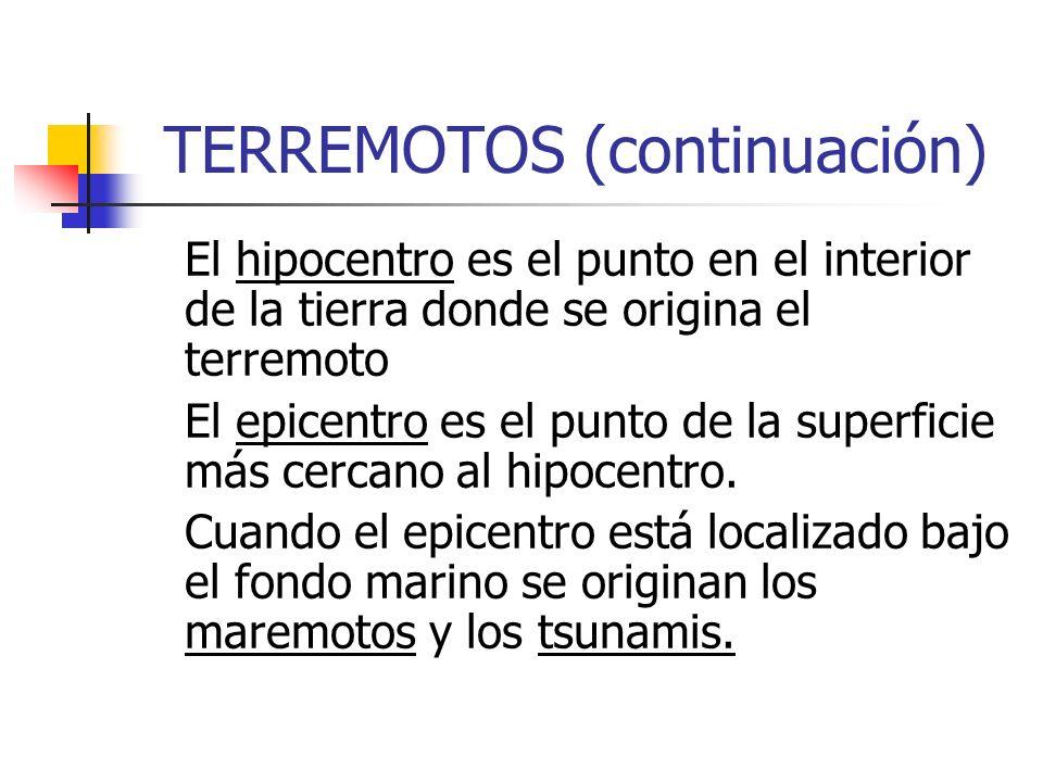 TERREMOTOS (continuación)