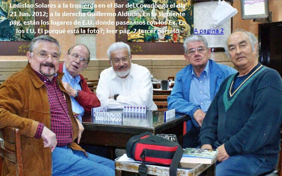 Ladislao Solares a la Izquierda en el Bar del Covadonga el día 21 Jun