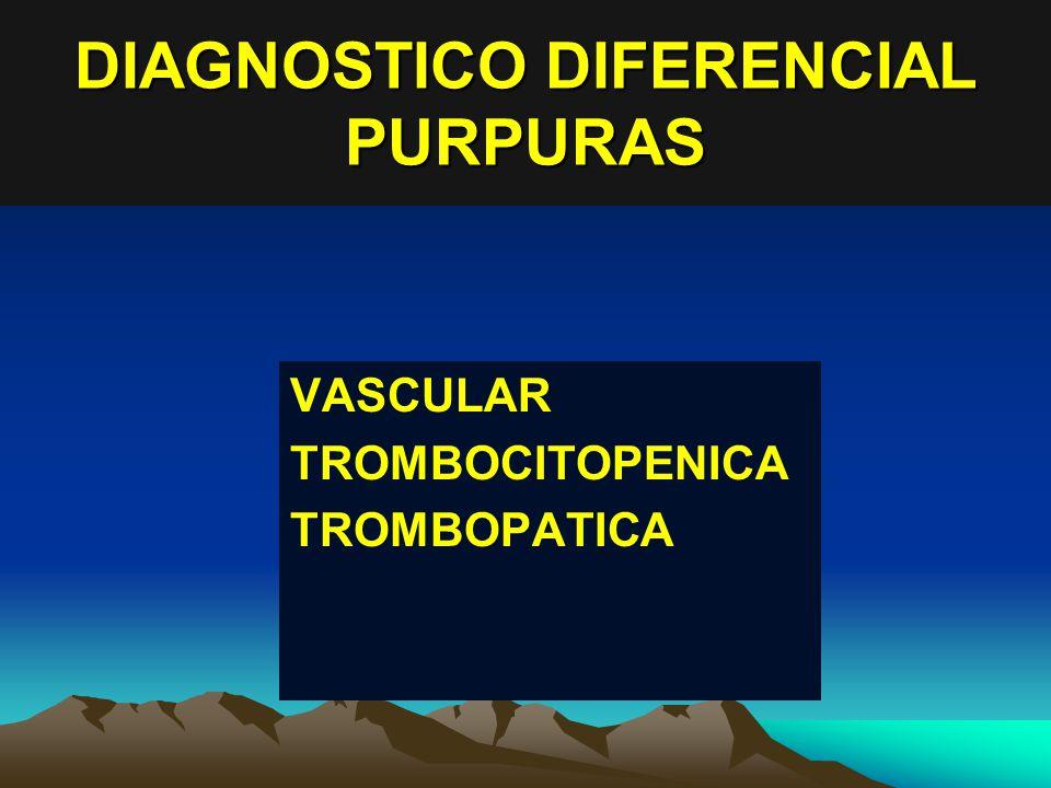 DIAGNOSTICO DIFERENCIAL PURPURAS