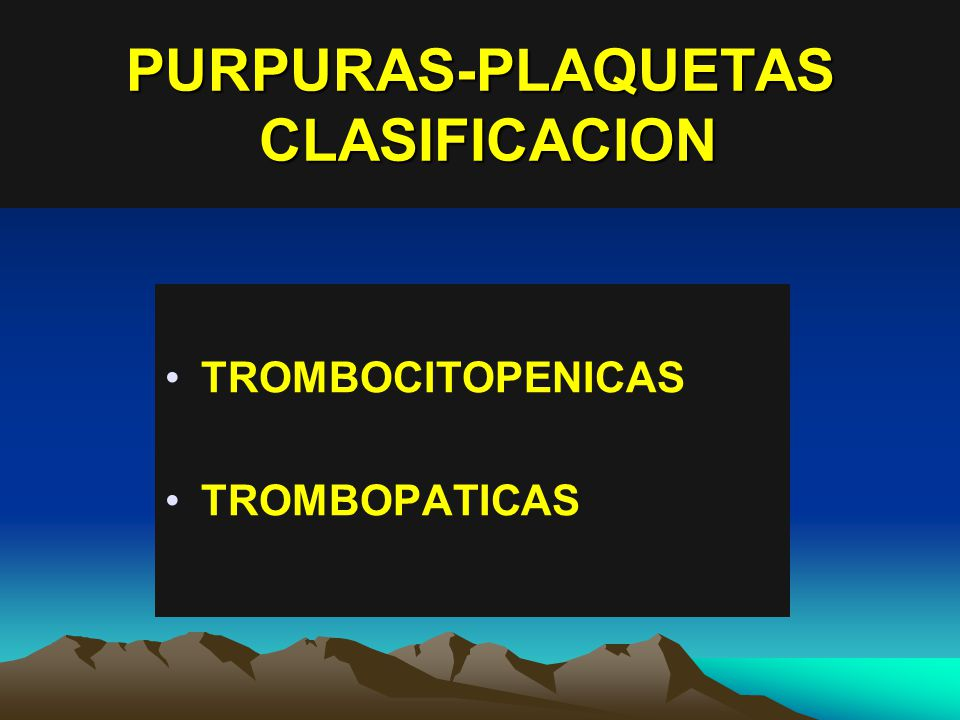 PURPURAS-PLAQUETAS CLASIFICACION