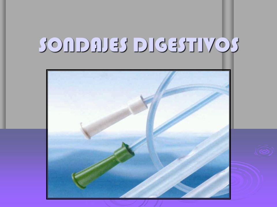 SONDAJES DIGESTIVOS