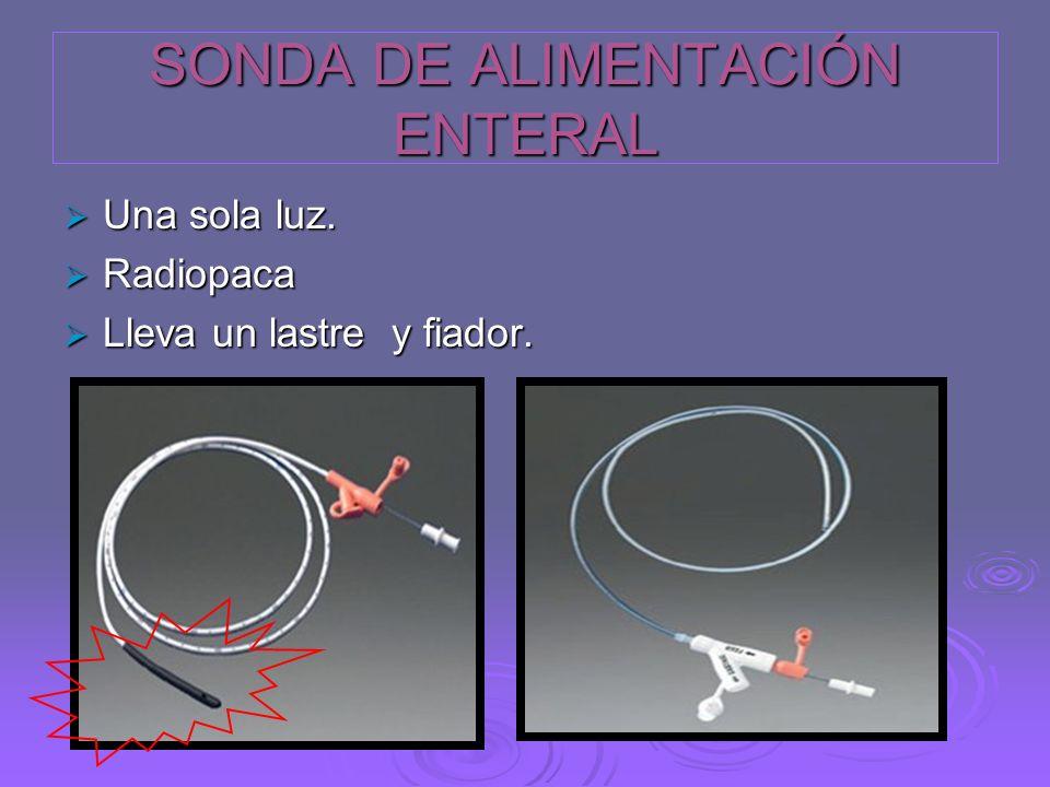 SONDA DE ALIMENTACIÓN ENTERAL