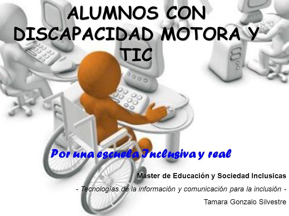 ALUMNOS CON DISCAPACIDAD MOTORA Y TIC