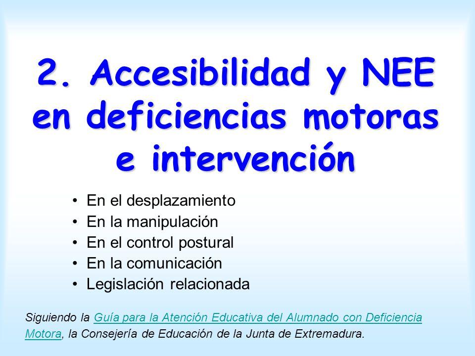 2. Accesibilidad y NEE en deficiencias motoras e intervención
