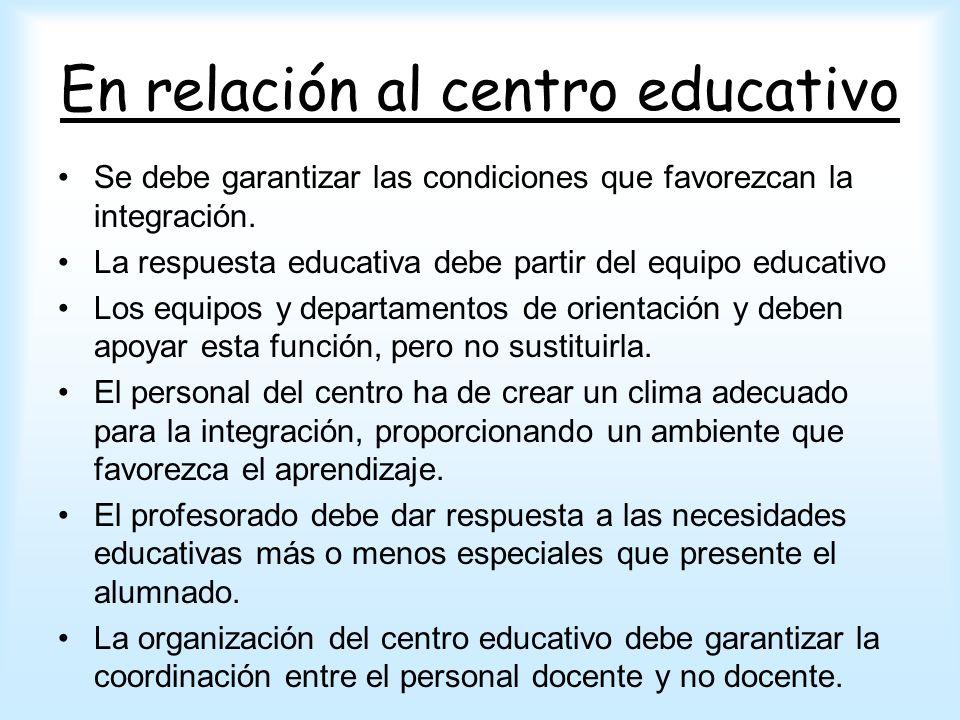 En relación al centro educativo
