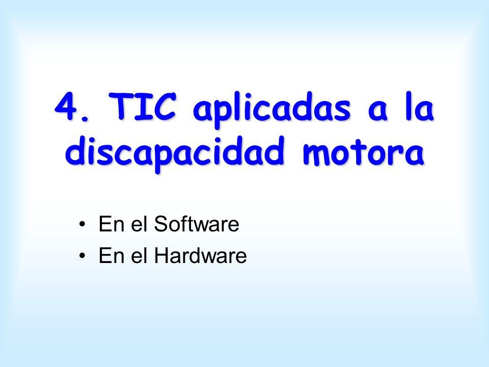 4. TIC aplicadas a la discapacidad motora