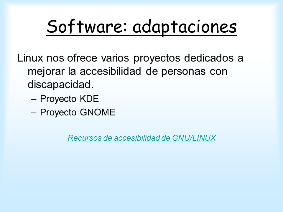 Software: adaptaciones