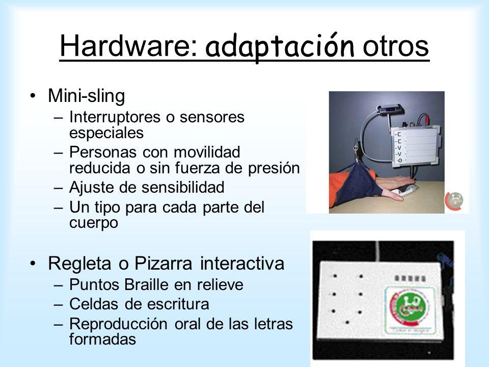 Hardware: adaptación otros