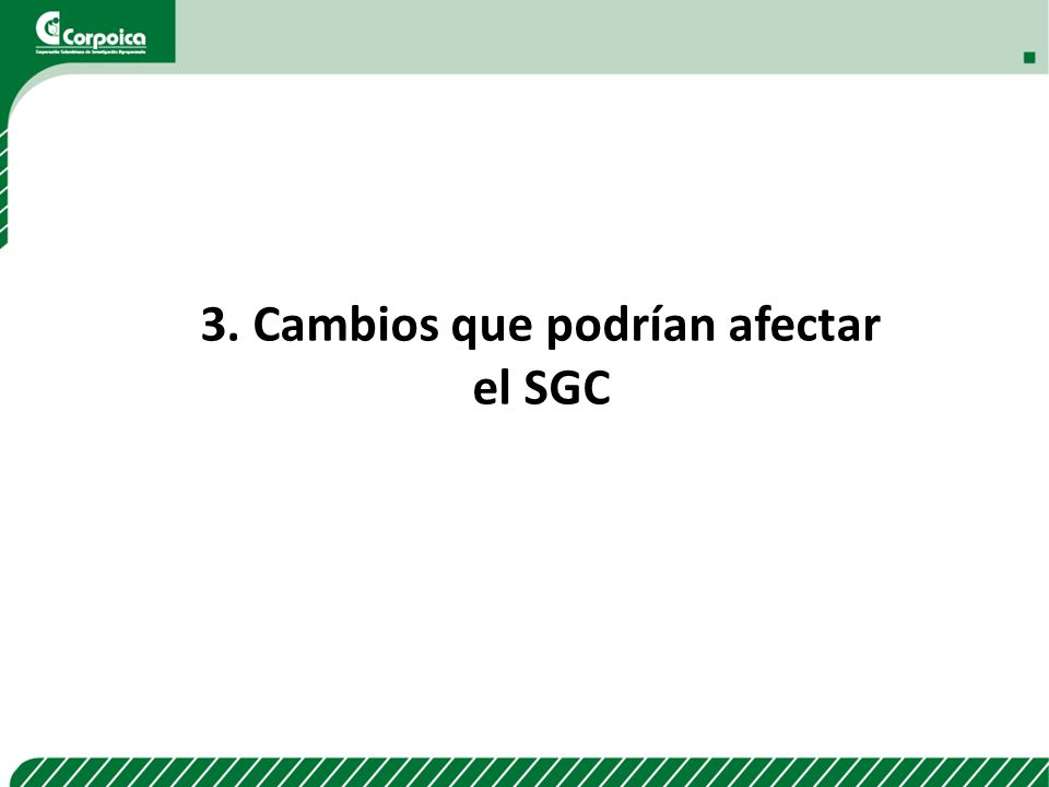 3. Cambios que podrían afectar el SGC