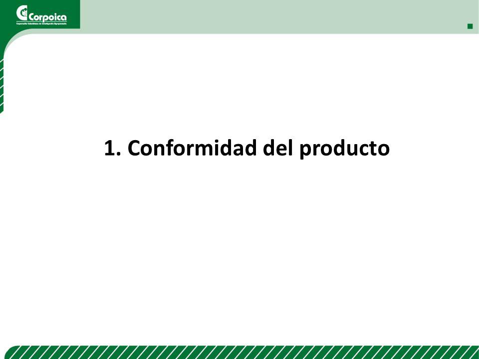1. Conformidad del producto