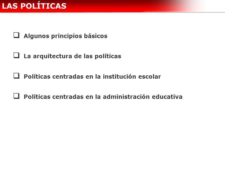 LAS POLÍTICAS Algunos principios básicos