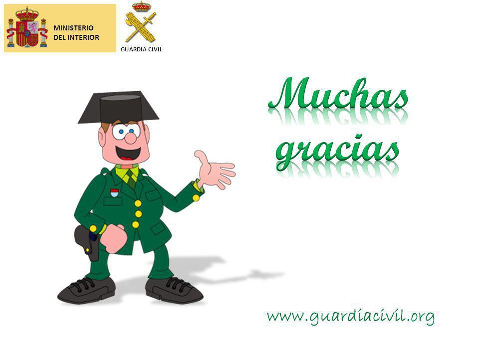 Muchas gracias www.guardiacivil.org MINISTERIO DEL INTERIOR
