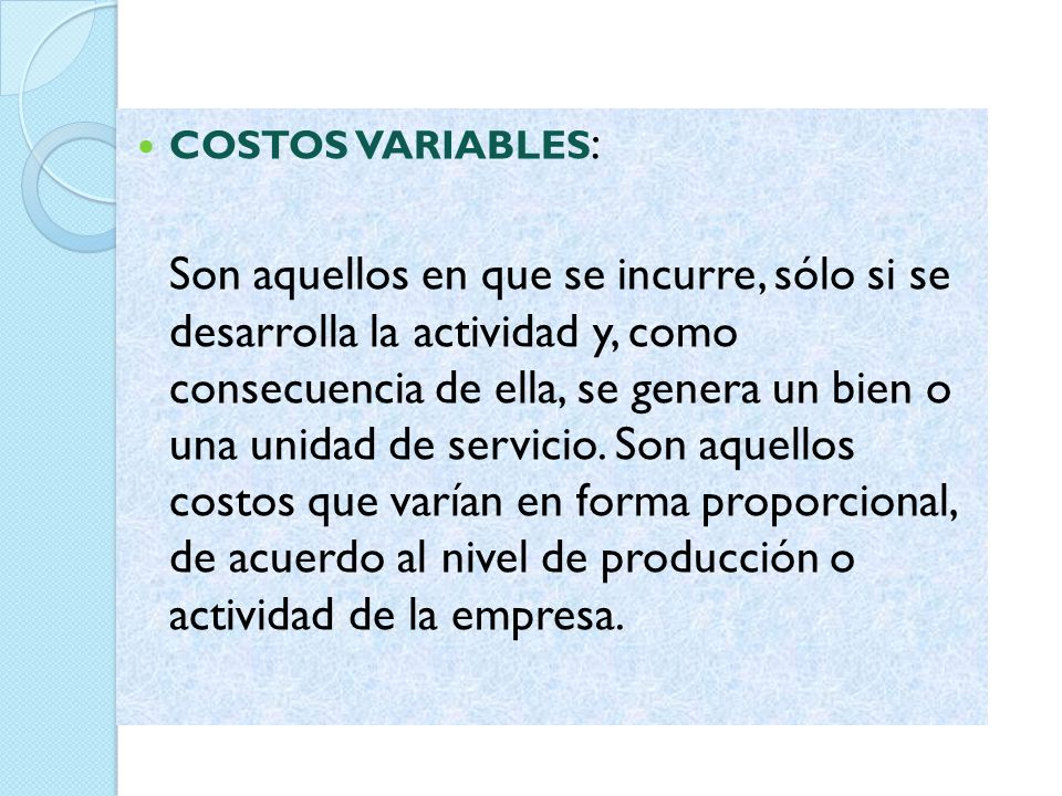 COSTOS VARIABLES: