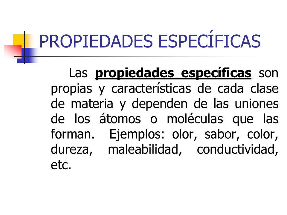 PROPIEDADES ESPECÍFICAS