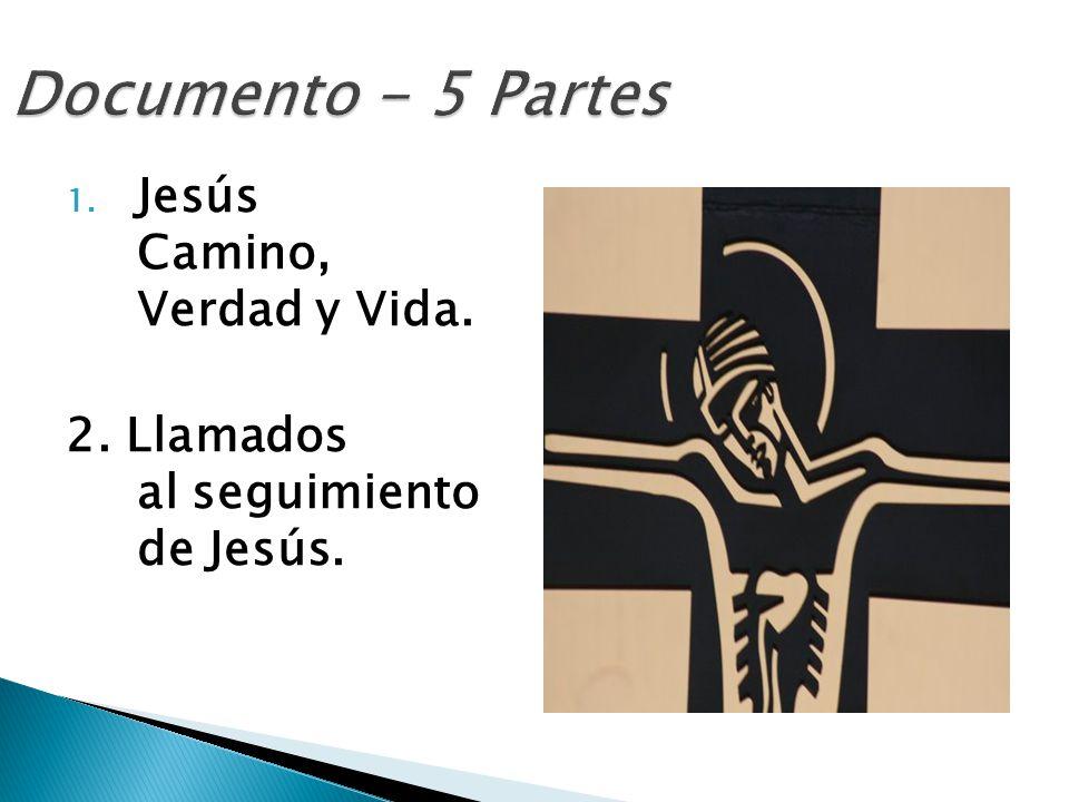 Documento - 5 Partes Jesús Camino, Verdad y Vida.