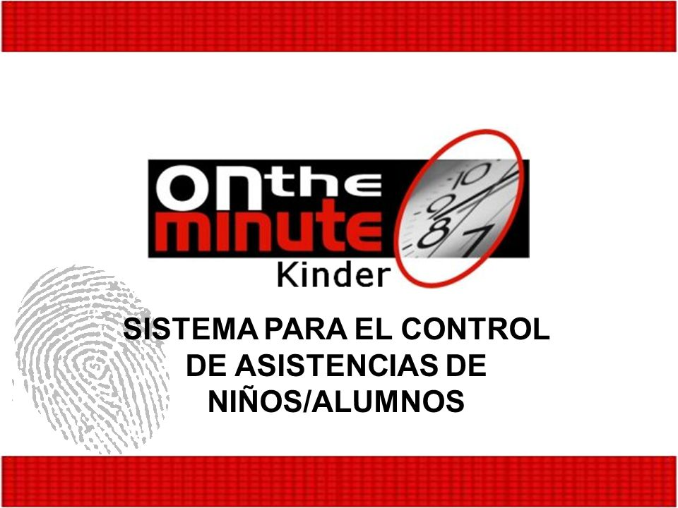 SISTEMA PARA EL CONTROL DE ASISTENCIAS DE NIÑOS/ALUMNOS