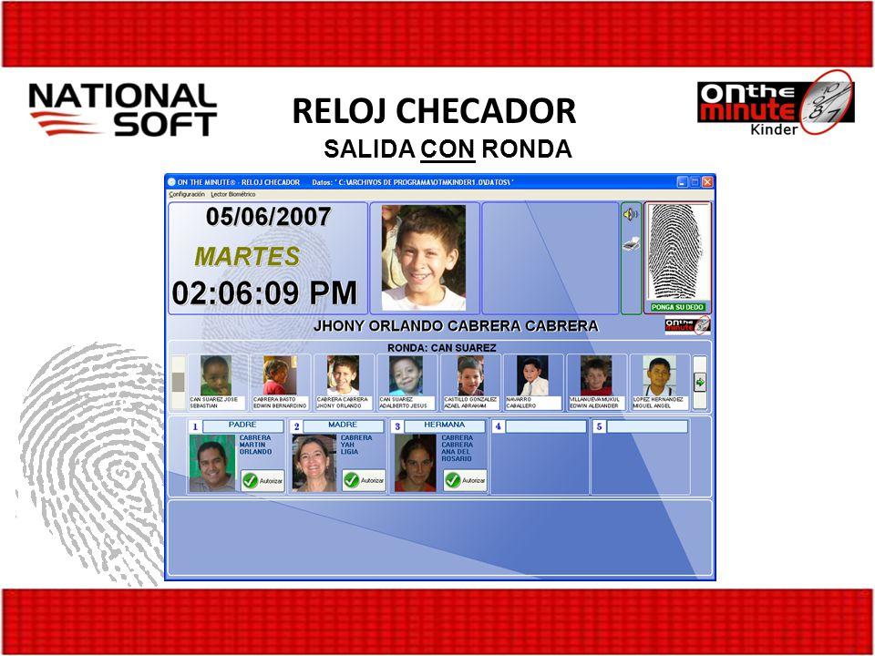 RELOJ CHECADOR SALIDA CON RONDA