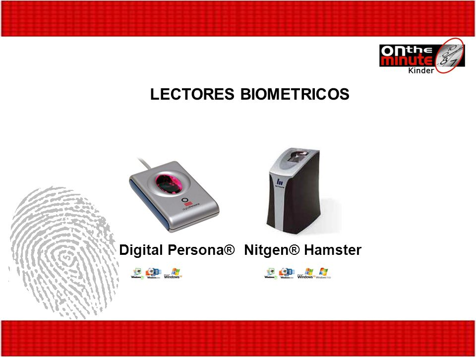 LECTORES BIOMETRICOS Digital Persona® Nitgen® Hamster