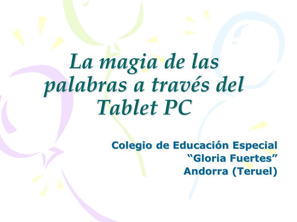 La magia de las palabras a través del Tablet PC