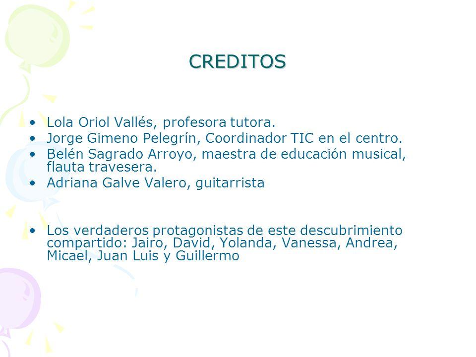 CREDITOS Lola Oriol Vallés, profesora tutora.