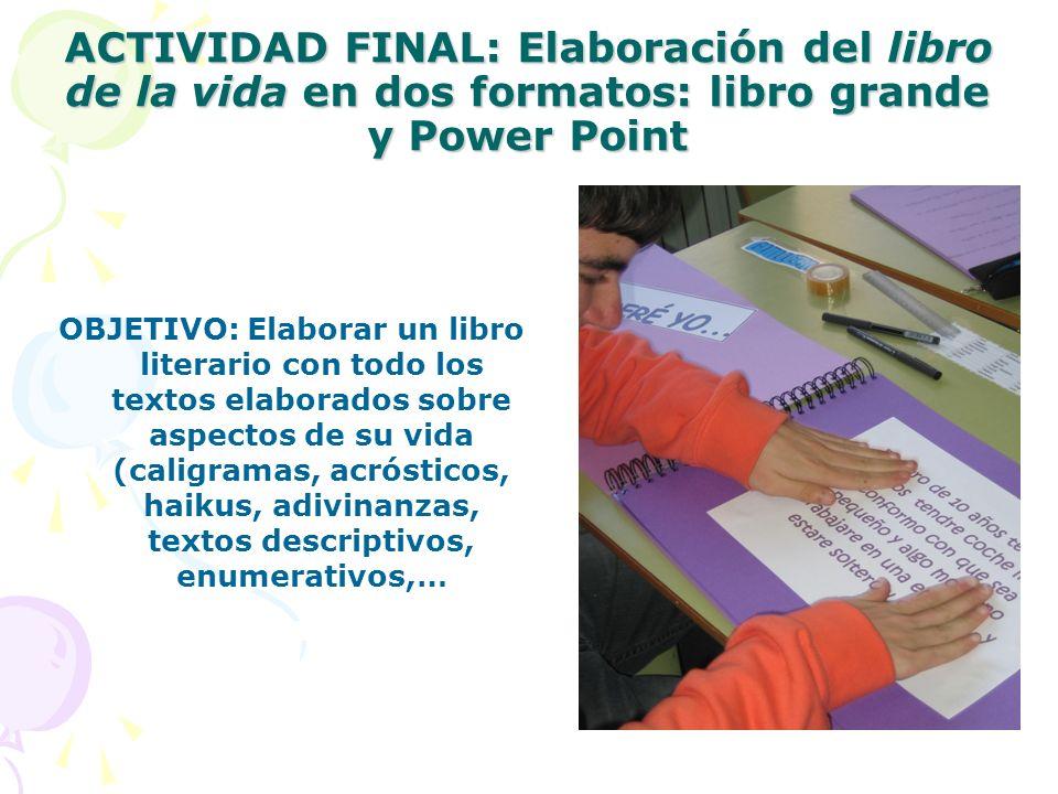 ACTIVIDAD FINAL: Elaboración del libro de la vida en dos formatos: libro grande y Power Point