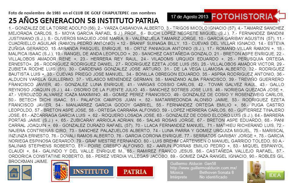 FOTOHISTORIA 25 AÑOS GENERACION 58 INSTITUTO PATRIA INSTITUTO PATRIA