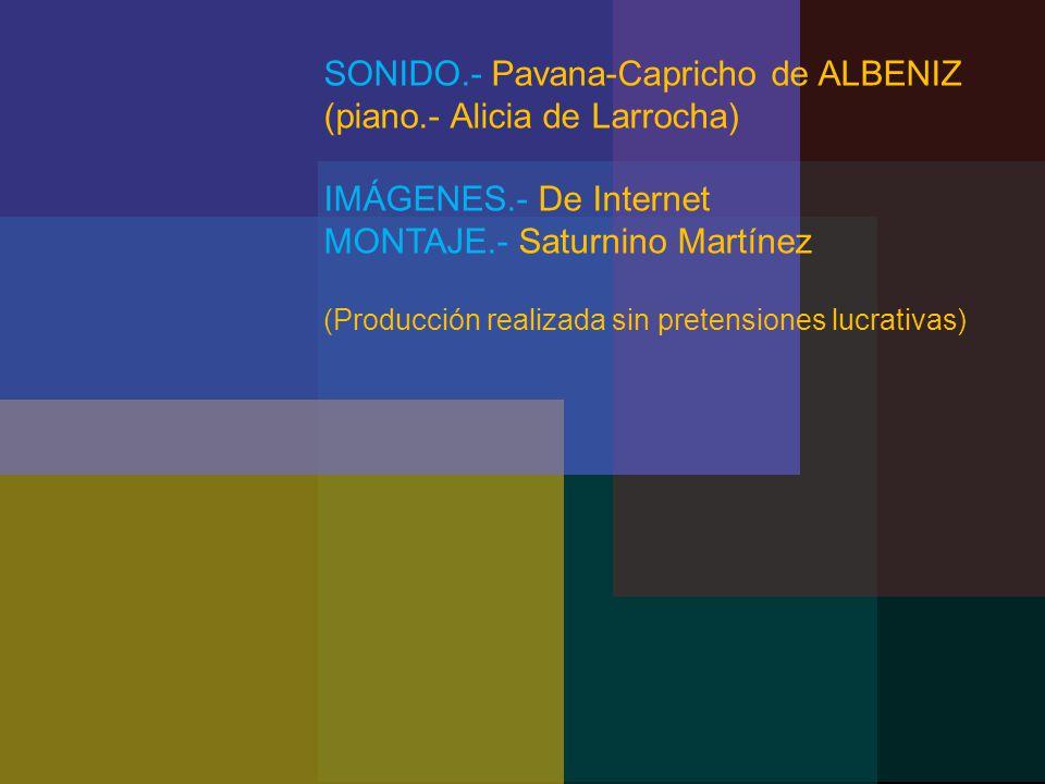 SONIDO.- Pavana-Capricho de ALBENIZ (piano.- Alicia de Larrocha)