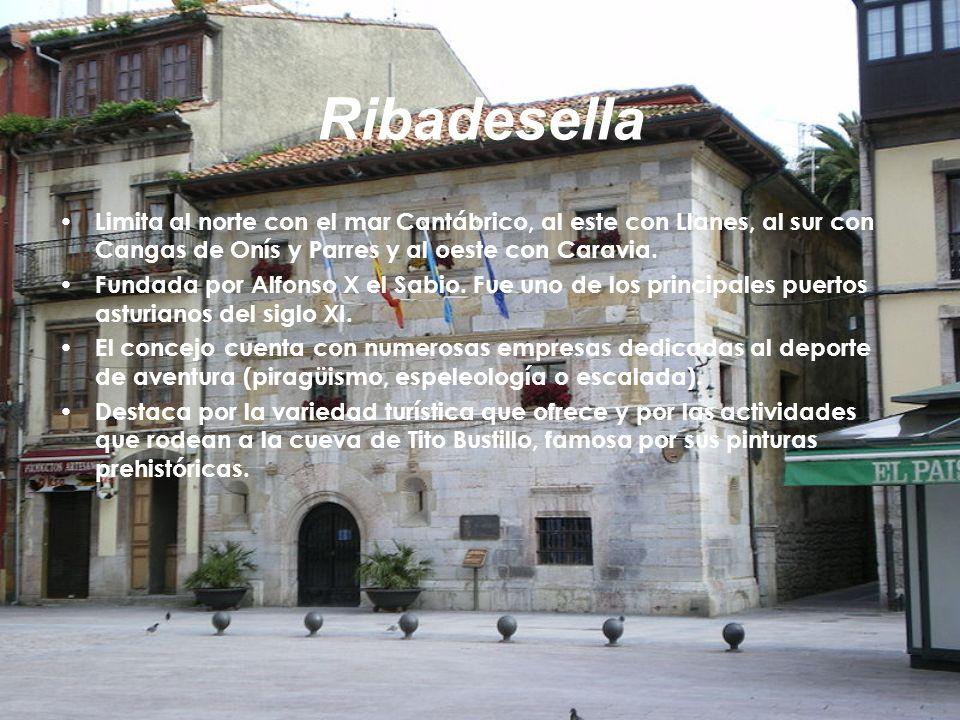 Ribadesella Limita al norte con el mar Cantábrico, al este con Llanes, al sur con Cangas de Onís y Parres y al oeste con Caravia.