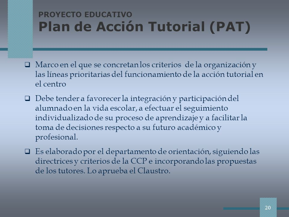 PROYECTO EDUCATIVO Plan de Acción Tutorial (PAT)