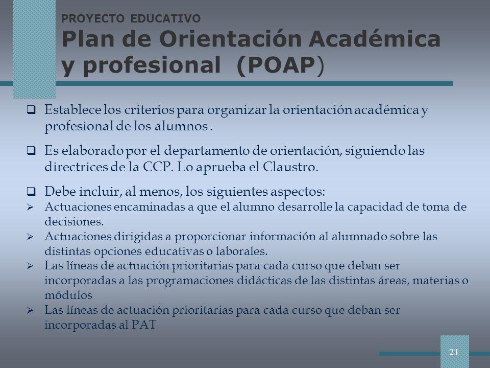 PROYECTO EDUCATIVO Plan de Orientación Académica y profesional (POAP)