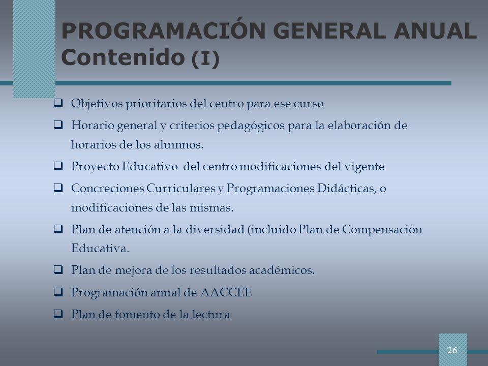 PROGRAMACIÓN GENERAL ANUAL Contenido (I)