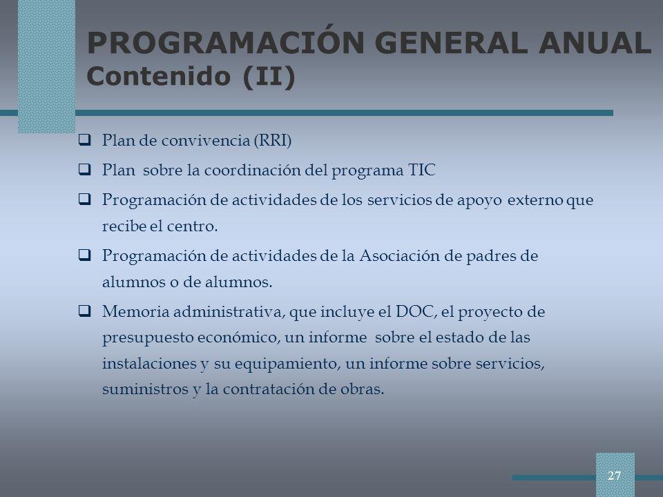 PROGRAMACIÓN GENERAL ANUAL Contenido (II)