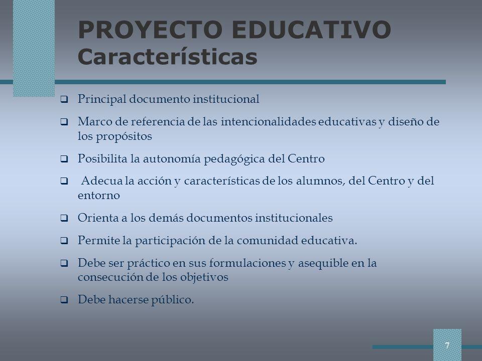 PROYECTO EDUCATIVO Características