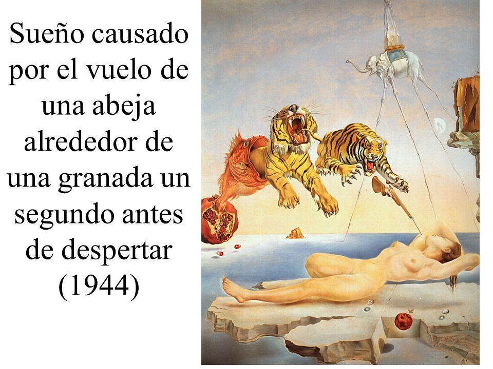 Sueño causado por el vuelo de una abeja alrededor de una granada un segundo antes de despertar (1944)