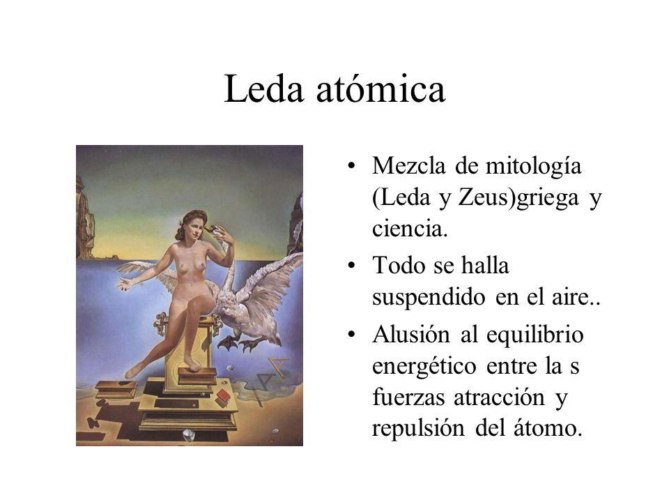 Leda atómica Mezcla de mitología (Leda y Zeus)griega y ciencia.