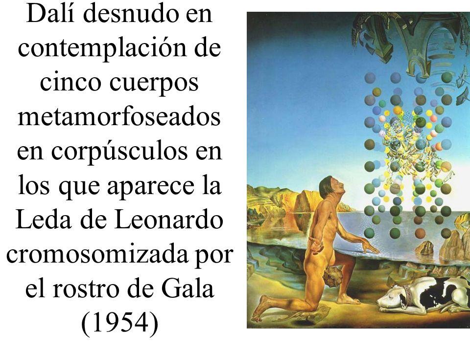 Dalí desnudo en contemplación de cinco cuerpos metamorfoseados en corpúsculos en los que aparece la Leda de Leonardo cromosomizada por el rostro de Gala (1954)