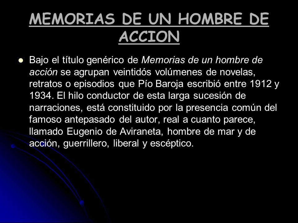 MEMORIAS DE UN HOMBRE DE ACCION