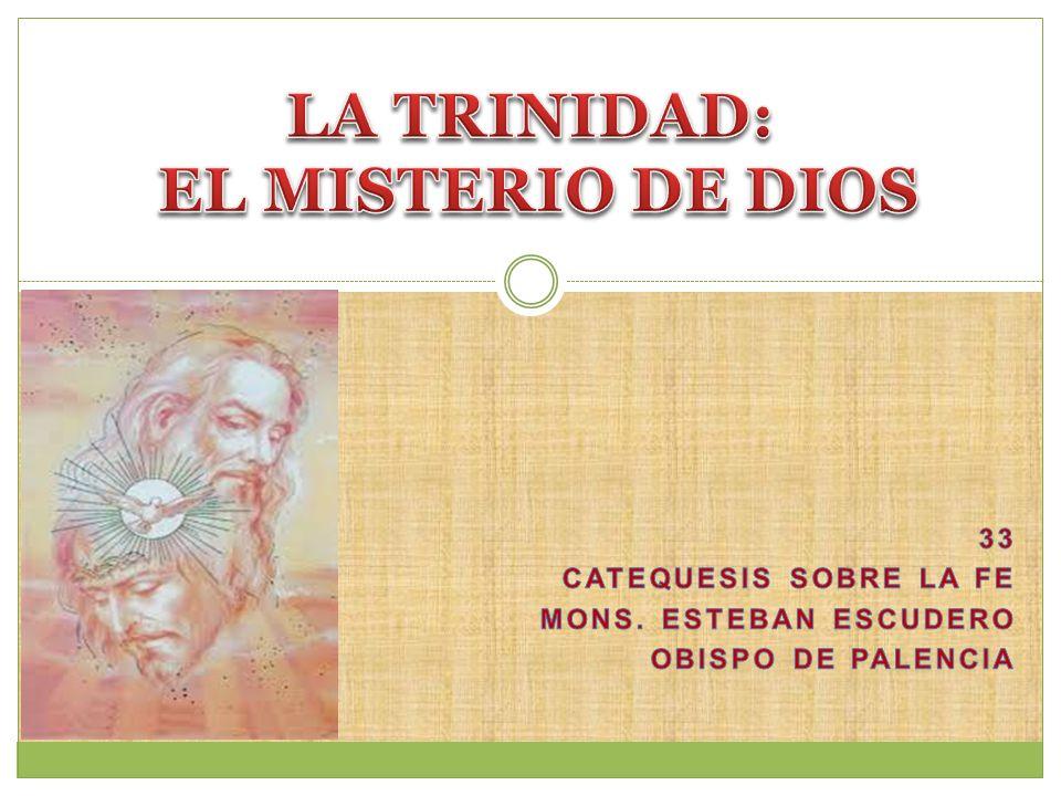 LA TRINIDAD: EL MISTERIO DE DIOS
