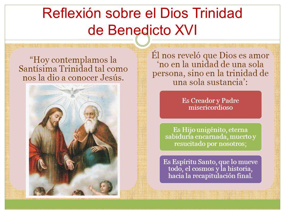 Reflexión sobre el Dios Trinidad de Benedicto XVI