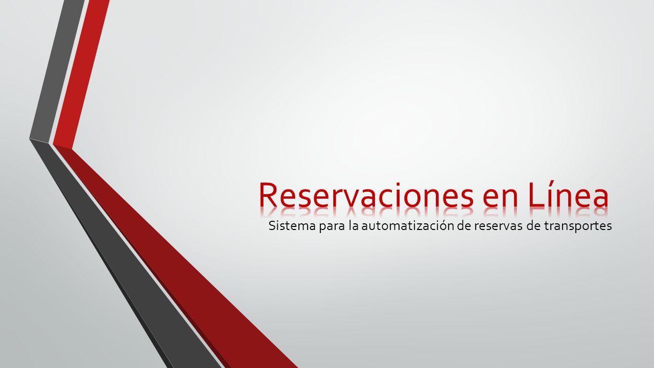 Sistema para la automatización de reservas de transportes